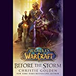 Before the Storm: World of Warcraft | Christie Golden