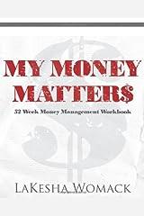 My Money Matters: Money Management Workbook (Volume 1) Paperback