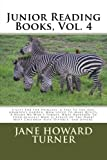 Junior Reading Books, Vol. 4, Jane Howard Turner, 1489583661