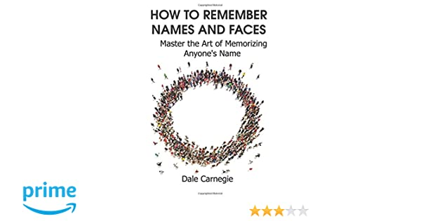 How to Remember Names and Faces: Master the Art of Memorizing