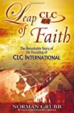 Leap of Faith, Norman Grubb, 0875086500