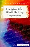 The Man Who Would Be King (Tale Blazers)