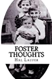 Foster Thoughts, Hal Laufer, 1491204230