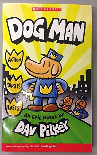 DogMan:An Epic Novel (Scholastic Reading Club)