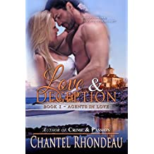 Love & Deception (Agents in Love Book 1)