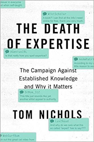 Amazon com: The Death of Expertise: The Campaign against