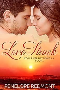 Love-Struck: Coal River Bay Novella Book 1 by [Redmont, Penelope]