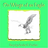 img - for On Wings Of An Eagle book / textbook / text book