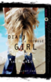 Face the Music (Diary of a Teenage Girl)