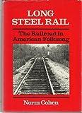 Long Steel Rail, Norm Cohen, 0252003438