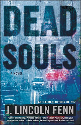 Dead Souls: A Novel by [Fenn, J. Lincoln]