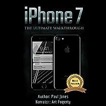 IPHONE 7: THE ULTIMATE WALKTHROUGH