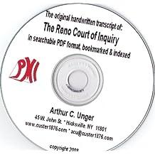 The Original Handwritten Transcript of: the Reno Court of Inquiry