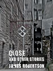 Close and Other Stories