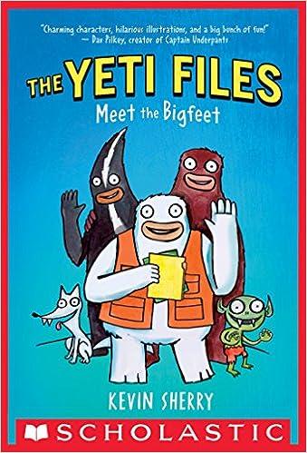 Meet the Bigfeet (The Yeti Files #1)