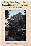 img - for Exploring the Southern Sierra: East Side book / textbook / text book
