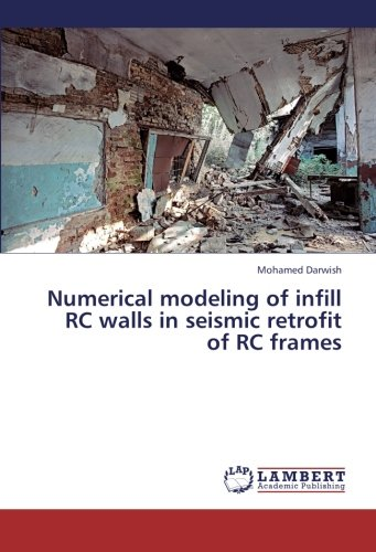 Numerical modeling of infill RC walls in seismic retrofit of RC frames Retrofit Frame