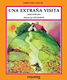 img - for Una extra a visita (Libros Para Contar / Stories for the Telling) (Spanish Edition) book / textbook / text book