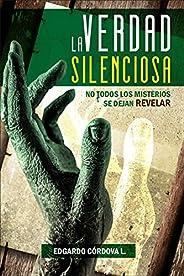 LA VERDAD SILENCIOSA: No Todos los Misterios se Dejan Revelar