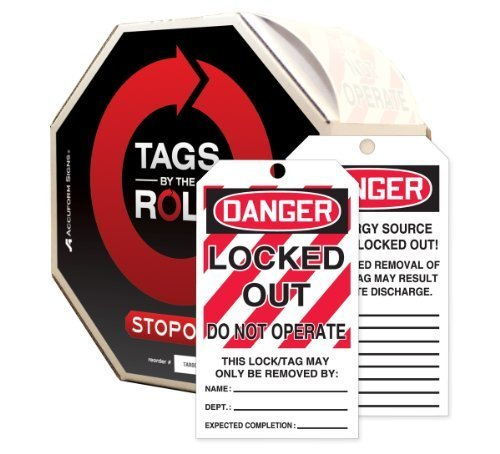 - Accuform Signs TAR426 Tags By-The-Roll Lockout Tags, Legend DANGER LOCKED OUT DO NOT OPERATE, 6.25 Length x 3 Width x 0.010 Thickness, PF-Cardstock, Red/Black on White (Roll of 250) by Accuform