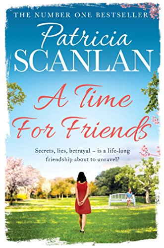 a time for friends kindle edition by patricia scanlan literature