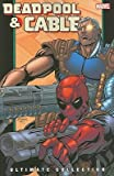 img - for Deadpool & Cable Ultimate Collection, Book 2   [DEADPOOL & CABLE ULTIMATE COLL] [Paperback] book / textbook / text book