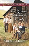 The Rancher Inherits a Family (Return to Cowboy Creek) by  Cheryl St.John in stock, buy online here