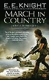 March in Country, E. E. Knight, 0451463609