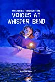 Voices at Whisper Bend, Katherine Ayres, 1607541823