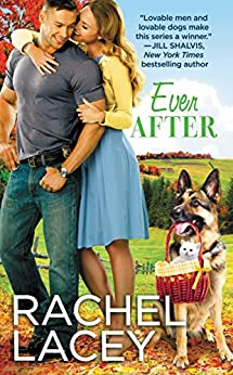 Ever After (Love to the Rescue Book 3) by [Lacey, Rachel]