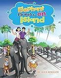 Elephant Escapes to an Island, Alex Kodiath, 1468581384