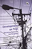 img - for Development on Trial: Shrinking Space for the Periphery book / textbook / text book
