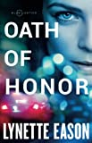 Oath of Honor (Blue Justice) by  Lynette Eason in stock, buy online here