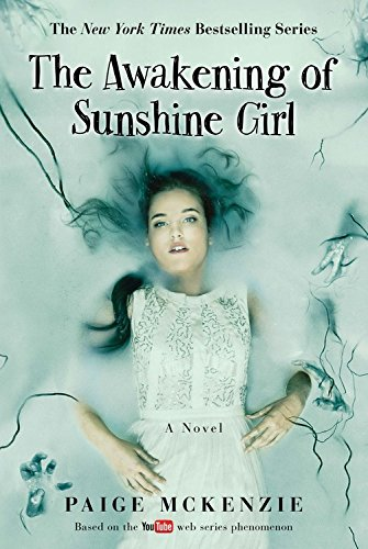 The Awakening of Sunshine Girl (The Haunting of Sunshine Girl Series)