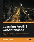 Learning ArcGIS Geodatabase