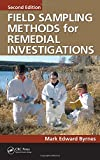 img - for Field Sampling Methods for Remedial Investigations, Second Edition book / textbook / text book