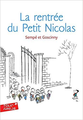 La rentrée du Petit Nicolas: Les histoires inédites du Petit ...