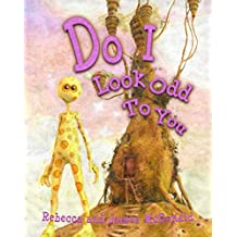 Do I Look Odd To You: A multicultural children's book about embracing diversity.