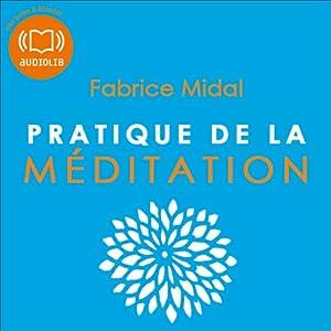 Pratique de la méditation | Livre audio