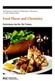 img - for Food Flavor and Chemistry: Explorations Into The 21st Century (Special Publications) book / textbook / text book