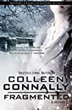 Fragmented (Boston's Crimes of Passion) (Volume 1) by  Colleen Connally in stock, buy online here