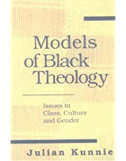 Models of Black Theology: Issues in Class, Culture, and Gender