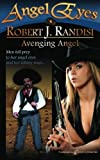 download ebook avenging angel (angel eyes) (volume 8) pdf epub