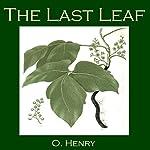 The Last Leaf   O. Henry