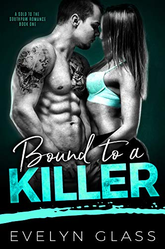 Bound to a Killer (A Sold to the Southpaw Romance Book 1)