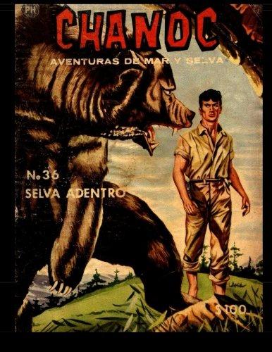 Chanoc #36: Golden Age Spanish Language Adventure Comic by CreateSpace Independent Publishing Platform