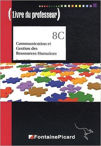 Communication et gestion des ressources humaines Tle STG : Livre du professeur (1Cédérom) epub, pdf
