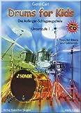 Drums for Kids - Unterstufe 1 - Schlagzeugnoten [Musiknoten]