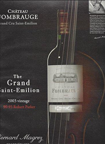MAGAZINE AD For 2003 Chateau Fombrauge Grand Cru Saint Emilion Wine (Saint Emilion Grand)