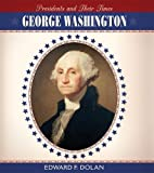 George Washington, Edward F. Dolan, 076142427X